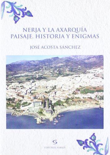 9788496799639: Nerja y la Axarquía. Paisaje, historia y enigmas (Andalucía popular)