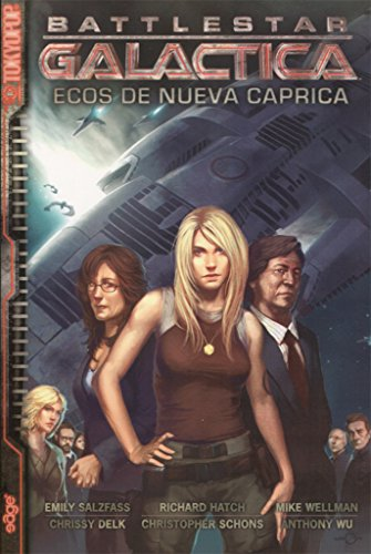 9788496802230: Battlestar Galactica. Ecos de Nueva Caprica