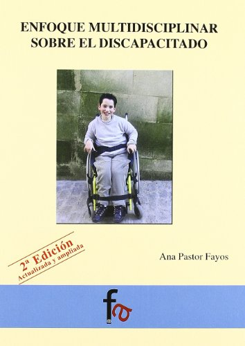 9788496804241: Enfoque multidisciplinar sobre el discapacitado / Multidisciplinary approach for the disabled (Spanish Edition)