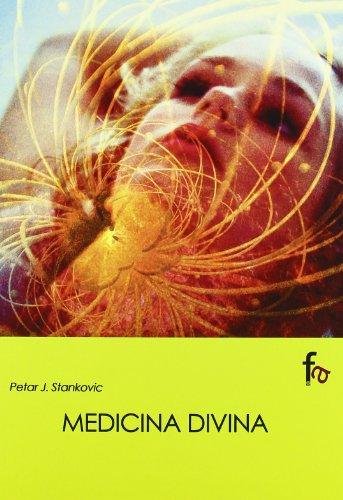 Medicina divina / Divine medicine (Spanish Edition): Stankovic, Petar J.