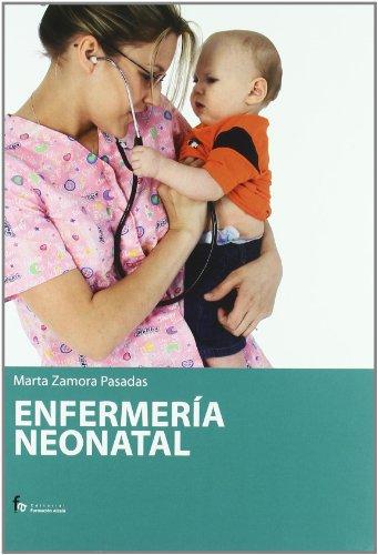 Enfermeria neonatal: Zamora Pasadas, Marta