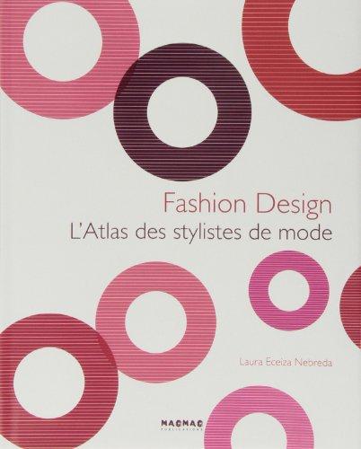 L'Atlas des stylistes de mode: Laura Eceiza Nebreda;