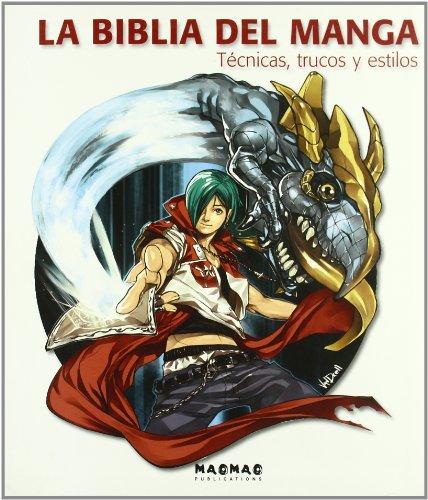 9788496805606: Biblia Del Manga, La - Tecnicas, Trucos Y Estilos