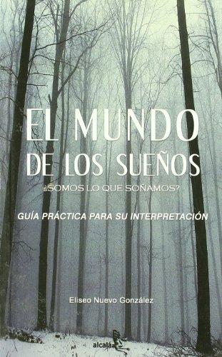 El mundo de los suenos / The: Gonzalez, Eliseo Nuevo