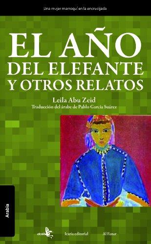 9788496806573: A・O Del Elefante Y Otros Relatos, (Arabía)