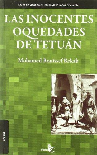 9788496806658: Inocentes Oquedades De Tetuan,Las (Arabia (alcala))