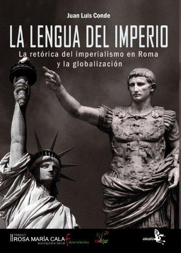9788496806757: Lengua Del Imperio. La Retorica D (Historia)