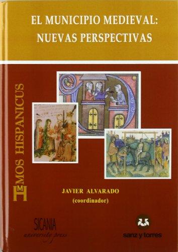 9788496808324: El municipio medieval: nuevas perspectivas