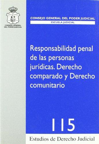 9788496809420: RESPONSABILIDAD PENAL DE LAS PERSONAS JURIDICAS.DERECHO COMPARADO Y DERECHO COMUNITARIO.