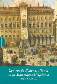 9788496813359: Centros de poder italianos en la monarquia hispanica (Siglos XV-XVIII) Estuche con 3 vols.