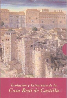9788496813458: Evolución y estructura de la Casa Real de Castilla (Estuche 2 Vols.) (La Corte en Europa)
