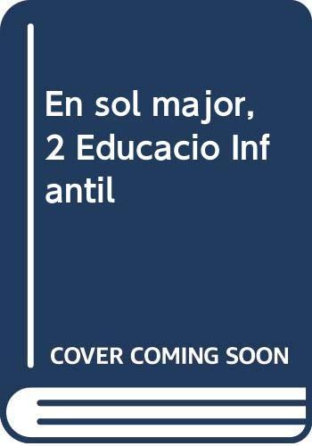 9788496814028: En sol major, 2 Educació Infantil