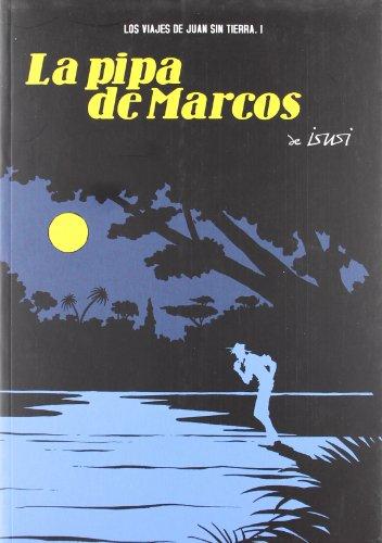 9788496815278: La pipa de Marcos (Spanish Edition)