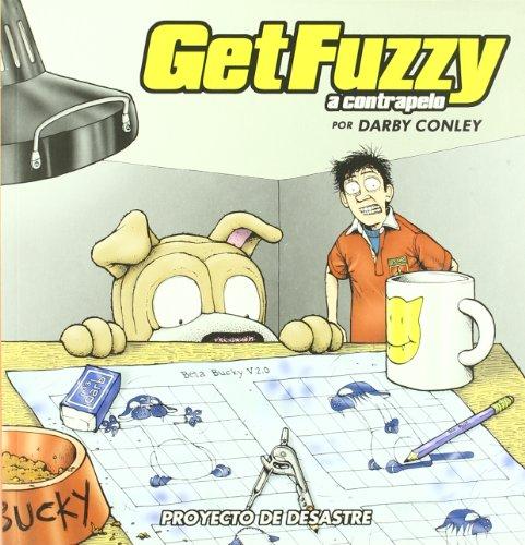 GET FUZZY 4. PROYECTO DE DESASTRE (8496815633) by Darby Conley
