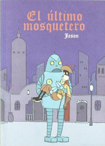 9788496815711: Ultimo Mosquetero,El (LECTURAS COMPULSIVAS)