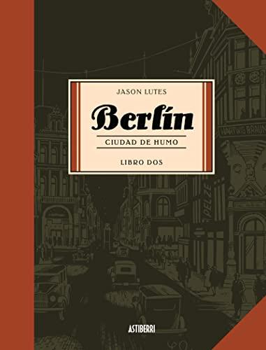9788496815742: Berlin. Ciudad de Humo. Libro dos