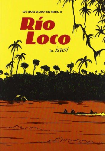 9788496815971: Rio loco (Spanish Edition)