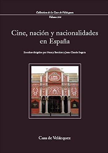 Cine, nación y nacionalidades en España - Seguin, Jean-Claude; Berthier, Nancy