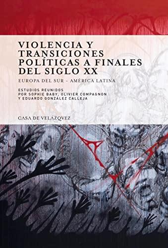 violencia y transiciones políticas a finales del siglo XX: BABY