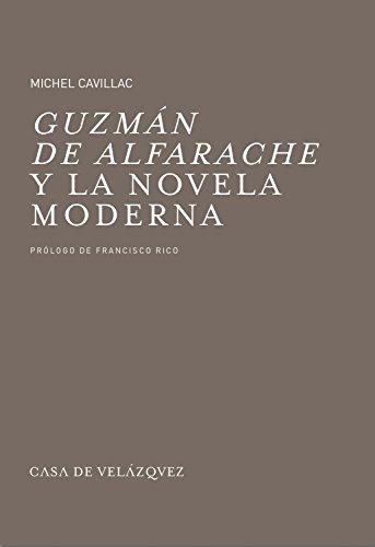 9788496820395: Guzmán de Alfarache y la novela moderna