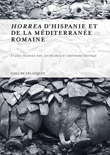 9788496820623: Horrea d'hispanie et de la mediterranee romaine