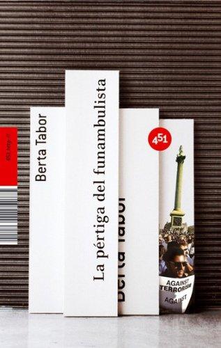 9788496822009: La pertiga del funambulista (Spanish Edition)