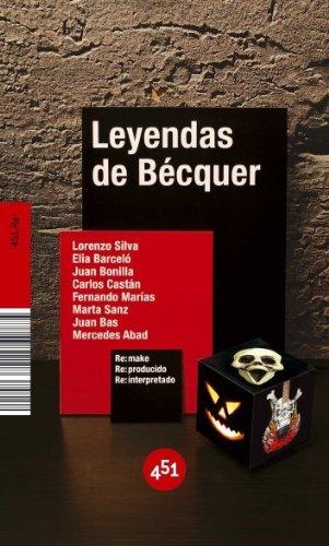 Leyendas de Bécquer (Re:) (Spanish Edition): Lorenzo Silva