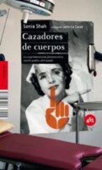 9788496822696: Cazadores de cuerpos (Spanish Edition)