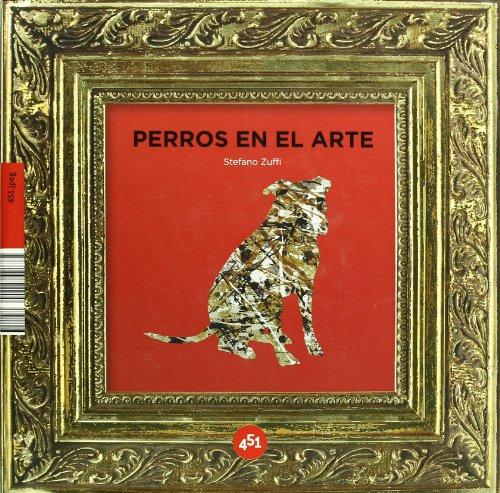 9788496822900: Perros en el arte / Dogs in Art (451.jpeg) (Spanish Edition)