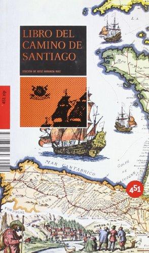 9788496822979: Libro del Camino de Santiago / Book of The Way of St. James (451.Zip) (Spanish Edition)