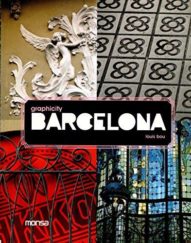 Graphicity Barcelona: Louis Bou; Editor-Josep