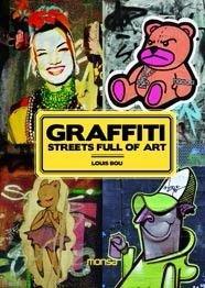 9788496823556: Graffiti Streets Full Of Art