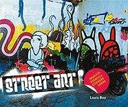 9788496823600: Street Art: Graffiti, Stencils, Stickers, Logos (Spanish Edition)