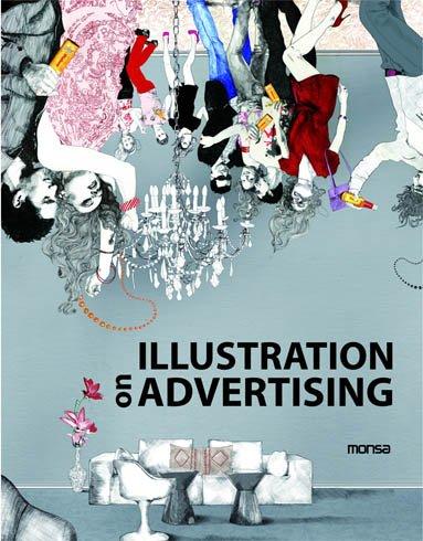Illustration on Advertising / Ilustracion Publicitaria: Eva Minguet Camara, Josep M. Minguet (...
