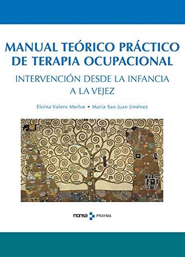 9788496823921: Manual teórico de terapia ocupacional. Intervención desde la infancia a la vejez