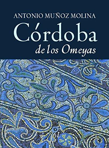 9788496824041: Córdoba de los Omeyas (CIUDADES Hª)