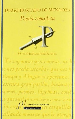 9788496824157: Poesia completa Diego Hurtado de Mendoza (Clasicos andaluces/Andalusian Classics)