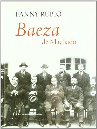 9788496824355: Baeza de Machado (Spanish Edition)