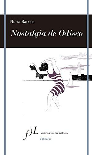 9788496824836: Nostalgia de Odiseo (VANDALIA)