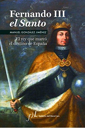 Fernando III El Santo (Paperback): Manuel Gonzalez Jimenez