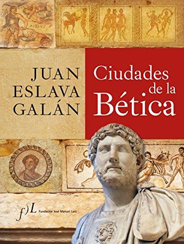 9788496824942: Ciudades de la Bética (CIUDADES Hª)