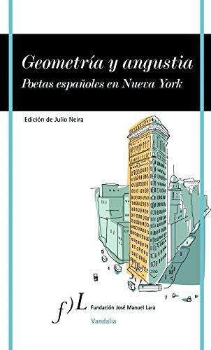 9788496824959: Geometría y angustia: Poetas españoles en Nueva York (VANDALIA)