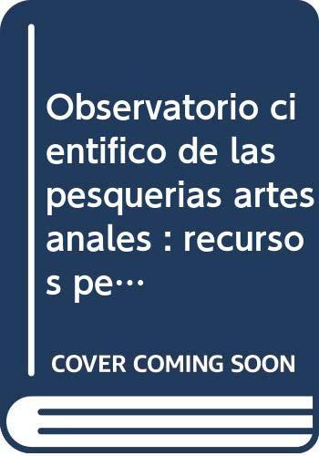 9788496826113: Observatorio científico de las pesquerías artesanales: Recursos Pesqueros (Collectanea)