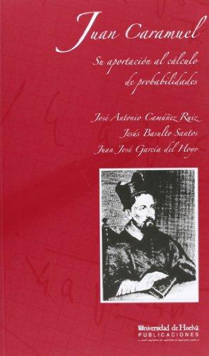 9788496826199: Juan Caramuel: Su aportación al cáculo de probabilidades (Jovellanos)