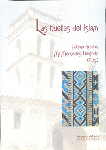 LAS HUELLAS DEL ISLAM: ROLDAN CASTRO, F.