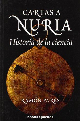Cartas a Nuria. Historia de la ciencia . - Parés i Farràs, Ramon
