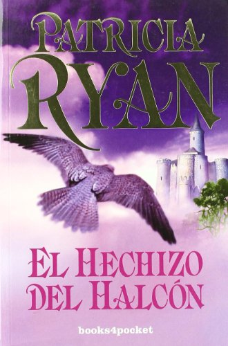 9788496829374: Hechizo del halcon, El (Spanish Edition)