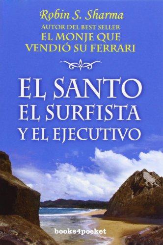 9788496829466: El santo, el surfista y el ejecutivo (Books4pocket crec. y salud)