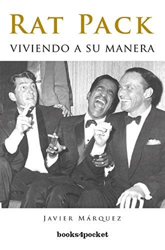 9788496829756: Rat pack: Viviendo a su manera/ Living in his own way (Spanish Edition)
