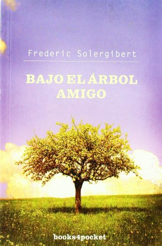9788496829787: Bajo el arbol amigo (Spanish Edition)